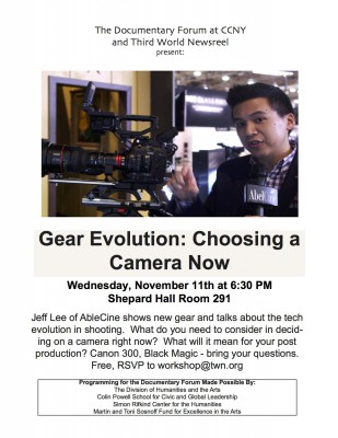 Learn the Latest and Greatest Camera with Jeff Lee of AbelCine November 11, 2015 6:30-9pm