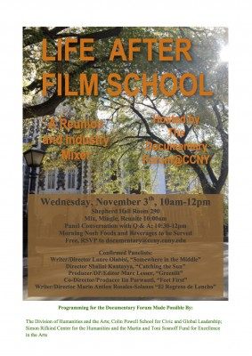 Life After Film School: Graduates with Features November 3, 2014 10am-12pm
