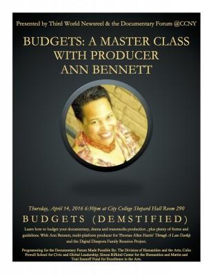 April 14, 2016: Budgets: A Master Class with Producer Ann Bennett