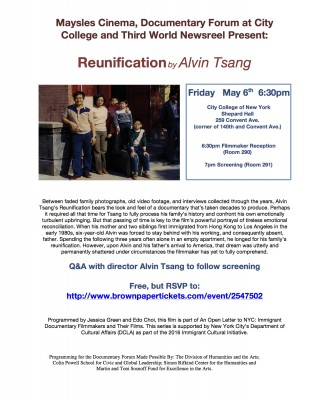 May 6: REUNIFICATION by Alvin Tsang presented with Maysles Cinema and TWN