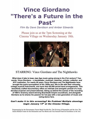 Screening at the Cinema Village about Jazz Great Vince Giordano by Professor Dave Davidson