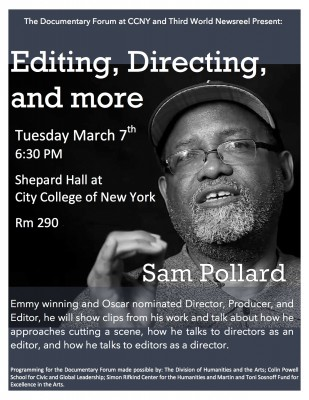 MASTER CLASS with Sam Pollard March 7, 2017