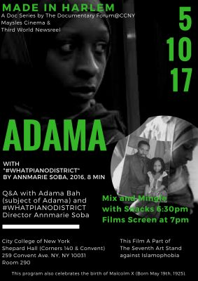 Made in Harlem Screening #7 Adama with #WhatPianoDistrict May 10, 2017