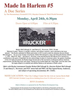 #5 Made in Harlem: #Ruckers50, Monday April 24, 2017 at College Arts Center for the Arts