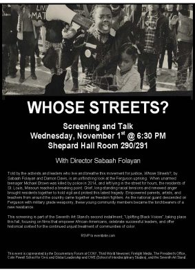 Screening of Whose Streets? with Co-Director Sabaah Folayan on November 1, 2017
