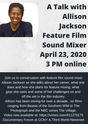 A Talk with Allison Jackson, Feature Film Sound Mixer