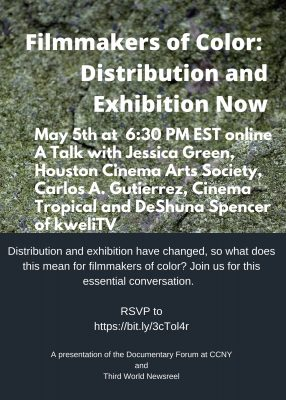Filmmakers of Color: Distribution and Exhibition Now
