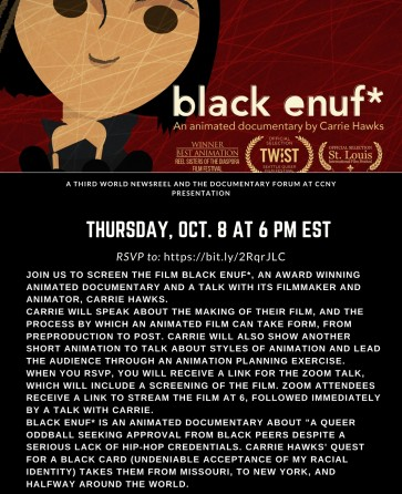 black enuf* and Talk with Filmmaker Carrie Hawks on Animation